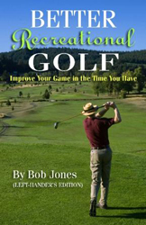 Better Recreatiional Golf book cover